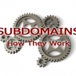 Subdomains How They Work
